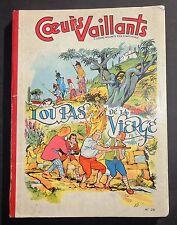COEURS VAILLANTS Album n°28 (n°27 à 39 de 1957). TBE