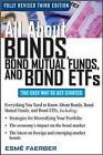 All About Bonds, Bond Mutual Funds, and Bond ETF's by Esme E Faerber (Paperback, 2009)