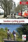 The London Cycling Guide, Rev Edn by Tom Bogdanowicz (Paperback, 2016)
