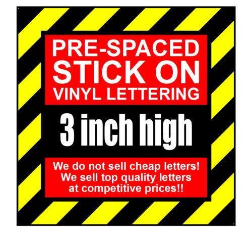 11 Caractères 3 in environ 7.62 cm 75 mm HAUTE PRE-espacés Bâton Sur Vinyle Lettres /& Chiffres