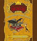 A Hero's Guide to Deadly Dragons by Cressida Cowell (CD-Audio, 2014)