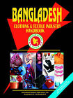 Bangladesh Clothing & Textile Industry Handbook by International Business Publications, USA (Paperback / softback, 2005)