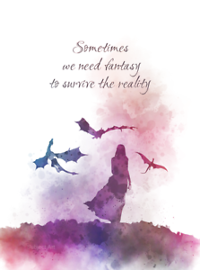 Sometimes-we-need-fantasy-to-survive-the-reality-Quote-ART-PRINT-Inspirational