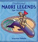 Traditional Maori Legends by Warren Pohatu (Paperback, 2008)