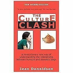 Culture Clash : A Revolutionary New Way of Understanding the Relationship...