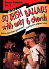 Play Fifty Irish Ballads with Only Six Chords: v. 2 by Music Sales Ltd (Paperback, 1993)