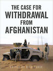 The Case for Withdrawal from Afghanistan by Nick Turse (Paperback, 2010)