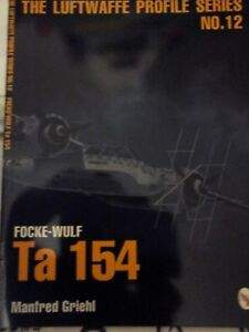 THE-LUFTWAFFE-PROFILE-SERIES-N-12-FOCKE-WULF-Ta154-BY-M-GRIEHL-SCHIFFER-MILITARY
