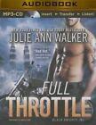 Full Throttle by Julie Ann Walker (CD-Audio, 2014)
