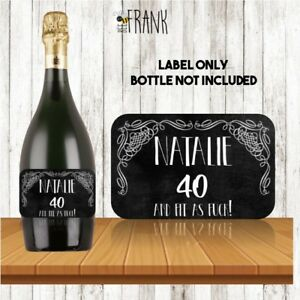PROSECCO-LABEL-40th-birthday-Personalised-Funny-rude-sarcastic-cheeky