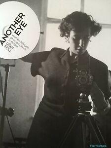 Another Eye Exhibition Catalogue, Women Refugee Photographers WW2 Art History
