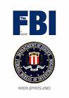 The FBI: A History by Rhodri Jeffreys-Jones (Paperback, 2007)