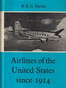 Airlines-Of-The-United-State-Since-1914-Davies-R-e-g-Putnam-1972