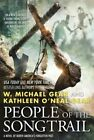 People of the Songtrail: A Novel of North America's Forgotten Past by Kathleen O Gear, W Michael Gear (Hardback, 2015)