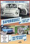 Saporoshez - vom Brötchenholer zum T 34 Sport - Fahrzeuge des Ostens (2013)