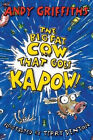 The Big Fat Cow That Goes Kapow! by Andy Griffiths (Paperback, 2008)