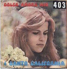 "I SANTO CALIFORNIA - Dolce amore mio - VINYL 7"" 45 LP  VG+/VG- CONDITION"