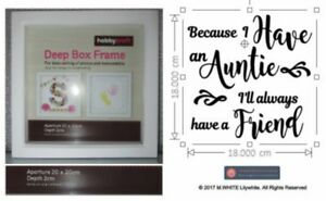 Because I have an Auntie I/'ll Always have a friend Sticker for Hobbycraft Frame