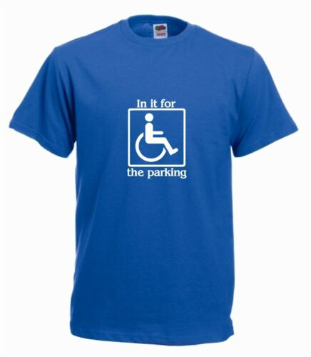 only in it for the parking funny joke tee shirt