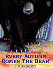 Every Autumn Comes the Bear by Jim Arnosky (Hardback, 1996)