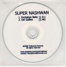 (GO728) Super Nashwan, Rockabye Baby / Girl Galileo - 2006 DJ CD