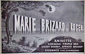 PUBLICITE-DE-PRESSE-1910-MARIE-BRIZARD-amp-ROGER-ANISETTE-CHERRY-BRANDY-COGNAC