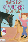 Nikki's List of Fun Things to Do Today by Allaynalee Coyle, Greg Coyle (Paperback / softback, 2011)