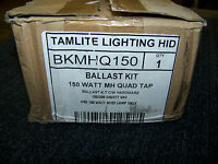 Tamlite Lighting Hid Ballast Kit 150 Watt Mh Quad Tap 120/208/240/277v Bkmhq150