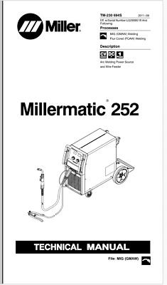 MILLERMATIC 252 TECHNICAL MANUAL EFF WITH LG290851B