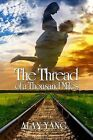 The Thread of a Thousand Miles by Alan Yang (Paperback / softback, 2013)