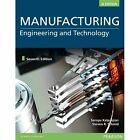 Manufacturing Engineering and Technology, SI Edition by Serope Kalpakjian, Stephen R. Schmid (Paperback, 2013)