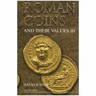 Roman Coins and Their Values Volume 3: The Accession of Maximinus I to the Death of Carinus AD 235 - 285 by David R. Sear (Hardback, 2005)