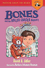 Bones and the Roller Coaster Mystery by David A Adler (Hardback, 2013)