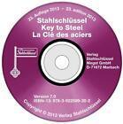 Stahlschlüssel 7.0. La Clé des aciers 7.0. Key to Steel 7.0, 1 CD-ROM von Claus W. Wegst (2013, CD)