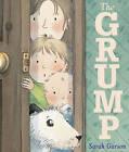 The Grump by Sarah Garson (Paperback, 2009)