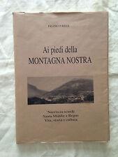 AI PIEDI DELLA MONTAGNA NOSTRA Franco Regi - San Benedetto del Tronto 1992