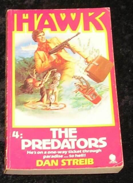 Hawk: 4 The Predators by Dan Streib