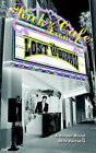 The Lost Woman: A Screen-novel by Rick Ferreira (Paperback, 2006)