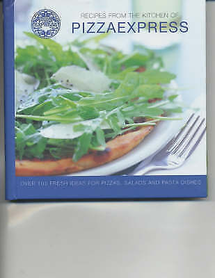 1 of 1 - Recipes from the Kitchen of Pizza Express, Pizzaexpress, Very Good Book
