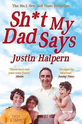 1 of 1 - Sh*t My Dad Says by Justin Halpern (Paperback, 2011)-9780330533454-F055