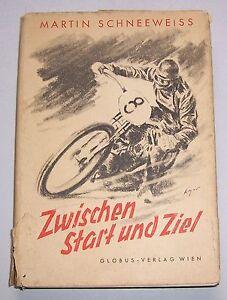 Schneeweiss-Martin-Zwischen-Start-und-Ziel-Aus-meinem-Rennfahrerleben-1948