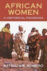 African Women by Patricia W Romero (Paperback / softback, 2013)
