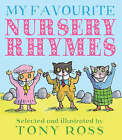 My Favourite Nursery Rhymes by Tony Ross (Paperback, 2008)
