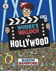 Where's Waldo? in Hollywood by Martin Handford (Hardback, 2008)