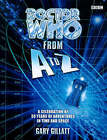 Doctor Who from A to Z by Gary Gillatt (Hardback, 1998)