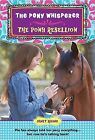 The Pony Rebellion by Janet Rising (Paperback / softback)