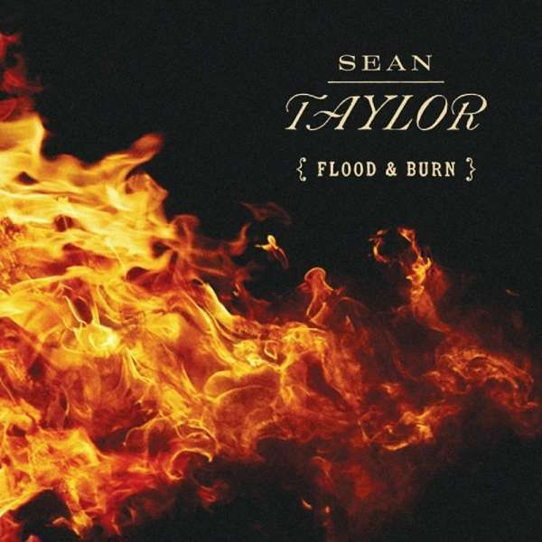 Taylor Sean - Flood And Burn Nuevo CD