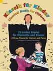 Klassik für Kinder. Klarinette in B und Klavier (2015, Taschenbuch)