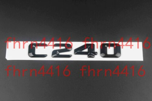Gloss Black C 240 Letters Trunk Emblem Badge Sticker for Mercedes Benz C240