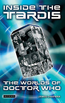 """""""AS NEW"""" Chapman, James, Inside the Tardis: The Worlds of """"Doctor Who"""" Book"""